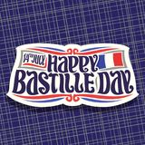Vector logo for Bastille Day. In France, cut paper sign for patriotic holiday of france with date 14th july, original brush typeface for greeting words - happy vector illustration