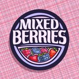 Vector logo for Berries. Circle sign with ripe raspberry, healthy blueberry, red gooseberry, fresh strawberry, cherry berry and blackberry, veg mix label with Royalty Free Stock Photo