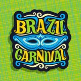 Vector logo for Brazil Carnival. Poster with blue brazilian mask, colorful streamers, original font for festive text brazil carnival on green abstract Royalty Free Stock Photography