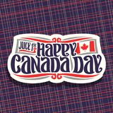 Vector logo for Canada Day. Cut paper sign with date of united - july 1st and national flag of canada with maple leaf, original brush typeface for greeting Royalty Free Stock Photo