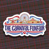 Vector logo for Carnival Funfair. Cut paper sign with circus big top, vintage merry go round carrousel, ferris wheel and booth with balloons, original brush Stock Photos