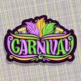 Vector logo for Carnival. Poster with brazilian feather headdress, drums with sticks for samba parade, original font for word title carnival, sign for mardi Royalty Free Stock Photography