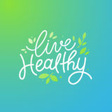 Vector logo design template with hand-lettering text - live heal. Thy - motivational and inspirational poster or card for health and fitness centers, yoga Royalty Free Stock Photos