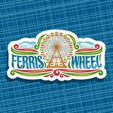 Vector logo for Ferris Wheel. Cut paper signage with fairground ride attraction on cloudy sky background in amusement park, original brush typeface for word Stock Photo