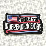 Vector logo for Independence Day of USA. Black sign for patriotic holiday of united states - July 4th with national flag of usa, original brush typeface for vector illustration