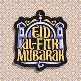Vector logo with muslim greeting calligraphy Eid al-Fitr Mubarak. Poster with original brush typeface for words eid al fitr mubarak, minarets and dome of vector illustration