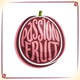 Vector logo for Passion Fruit. Label with one whole fruit for package of fresh juice or dessert, price tag with original font for words passion fruit inscribed stock illustration