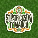 Vector logo for Saint Patricks Day. Label with original typeface for text st. patrick`s day 17 march, vintage poster with green sprout of trefoil, lucky symbol Stock Photography