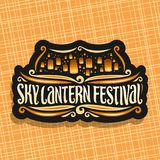 Vector logo for Sky Lantern Festival. Signboard with flying paper balloons with burning candles in evening sky, original brush typeface for words sky lantern Royalty Free Stock Image