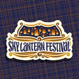 Vector logo for Sky Lantern Festival. Signboard with flying paper balloons with burning candles in evening sky, original brush typeface for words sky lantern Stock Photography