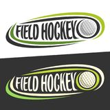 Vector logos for Field Hockey sport. Flying ball and handwritten words - field hockey on black, curved lines around original typography for text - field hockey Royalty Free Stock Image