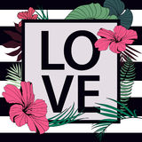 Vector love tropical print. Frame with slogan on Royalty Free Stock Photography