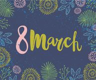 Vector 8 march, women s day card. Brushpen lettering with hand drawn. Vector 8 march, women`s day card. Brushpen lettering with hand drawn doodle flowers Royalty Free Stock Images