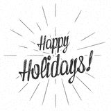 Vector monochrome text Happy Holidays for greeting card, flyer, poster logo with lettering. Royalty Free Stock Photo