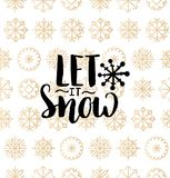 Vector Let It Snow lettering design on snowflakes background. Christmas or New Year seamless pattern. Vector The Most Wonderful Time of the Year lettering Royalty Free Stock Images
