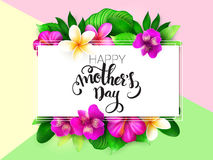 Vector mothers day greetings card with hand lettering - happy mothers day - with tropical flowers - alstroemeria Royalty Free Stock Photos