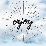 Vector motivational banner. the inscription enjoy. Vector background of clouds. The quote on the background of the sky Stock Image