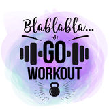 Vector motivational quote - go workout. the design of the poster for fitness, gym, print on t-shirts, posters. Royalty Free Stock Photography