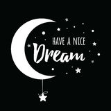 Vector phrase Have a nice dream decorated white moon and stars on black background Royalty Free Stock Photo