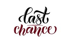 Vector phrase last chance burgundy royalty free illustration