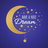 Vector postcard with text have a nice dream. Wishing card witing card with moon and stars in gold colors on dark blue Royalty Free Stock Photos