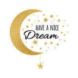 Vector postcard with text have a nice dream. Wishing card witing card with moon and stars in gold colors on white Royalty Free Stock Image