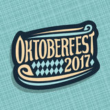 Vector poster for beer festival Oktoberfest. Decorative handwritten font for text oktoberfest 2017, hand lettering typography sign, calligraphy type for Stock Photos