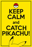 Vector poster with quote keep calm and catch Pikachu Stock Images