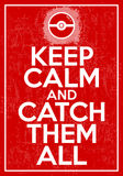 Vector poster with quote keep calm and catch them all Royalty Free Stock Photos
