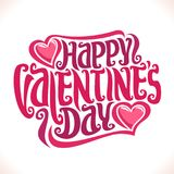 Vector poster for St. Valentine`s Day. Original handwritten font for greeting text happy valentines day on white, calligraphic letter for romantic saint Stock Photo