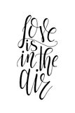 Vector poster with sweet quote. Hand drawn lettering for card design. Romantic background. Love is in the air Royalty Free Stock Photos