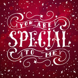 Vector poster with sweet quote. Hand drawn lettering for card design. Romantic background.You are special to me.  Stock Image