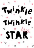 Twinkle let. Vector poster, twinkle little star hand lettering text, pink stars, hearts on  background Royalty Free Stock Images