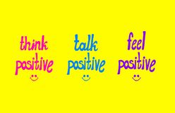 Vector Potitive Lettering, Colorful Hand Drawn Lettern and Smiley Faces: Think Positive, Talk Positive, Feel Positive. vector illustration