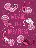 Vector print with cats in space. We are the dreamers Royalty Free Stock Photo