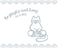 Vector printable illustration of nice gift postcard with  hand drawn cute cat and inspiration funny message Royalty Free Stock Photo