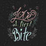 Vector quote hand drawn typographical on chalkboard background. Lettering: Love at first Bite. Bacery collection. Poster with gree Stock Photography