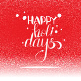Vector red card with Happy holidays greetings and snow Royalty Free Stock Images