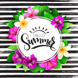 Vector summer hand lettering - hello summer - with tropical flowers - alstroemeria, plumeria, hibiscus and leaves on Stock Photography