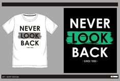Vector t shirt print men 002. Design vector t shirt with print never look back for men Stock Images