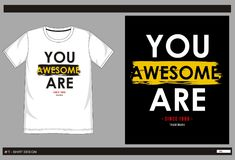Vector t shirt print men 004. Design vector t shirt with print you are awesome for men vector illustration