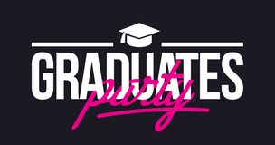 Graduates party. Congratulations lettering. royalty free illustration