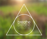 Vector Triangle and Message `Breathe` Illustration on Natural Background Royalty Free Stock Photography