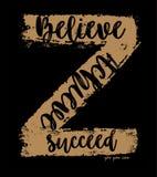 Vector typography believe achieve succeed. For t shirt print men vector illustration