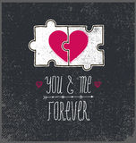 Vector Valentines card, love concept. You and me forever, two parts puzzle with heart. Vector Valentines card, love card, concept. You and me forever, two parts stock illustration