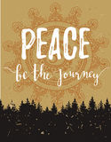 Vector vintage card with forest and  inspirational phrase `Peace be the journey`. Stylish hipster cardboard background. Stock Photos