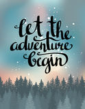 Vector vintage card with forest, night sky and inspirational phrase Let the adventure begin. Stock Image