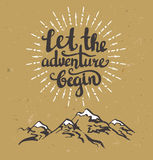 Vector vintage card with mountains, sunburst and inspirational phrase Let the adventure begin. Stylish hipster cardboard background. Motivational quote. Grunge stock illustration