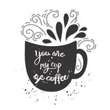 Vector vintage style card with cup silhouette and  text -You are my cup of coffee Royalty Free Stock Photography