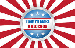Vector vote USA presidential election banner. Time to make a decision pin button on american flag Royalty Free Stock Photo